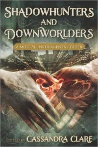 Cover of Shadowhunters and Downworlders