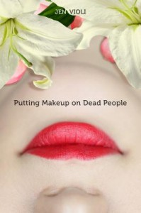 Putting Makeup On Dead People cover